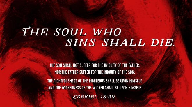 Ezekiel 18 20 a